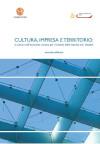 Cultura, impresa e territorio: la cultura nell'economia romana per il sistema delle imprese ed i cittadini –