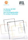 Le forme di partenariato Pubblico-Privato e il Fondo Rotativo per la progettualità culturale