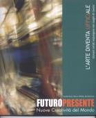 Futuro/Presente I Edizione – 2006/2007