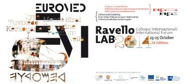 Edizione IX – Ravello LAB 2014. Cultura, creatività, valorizzazione al centro delle politiche euromediterranee