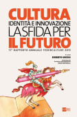 XI Rapporto Annuale Federculture, 24OreCultura 2015