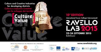 Edizione X – Ravello LAB 2015. Cultura e Industrie Creative per lo sviluppo dei territori