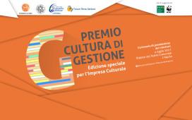 Premio Cultura di Gestione 2017 VIII ed. speciale per le Imprese Culturali