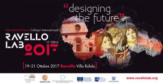 XII edizione – Ravello Lab 2017 #deisgningthefuture