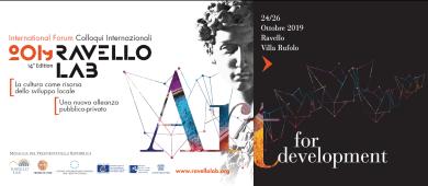XIV edizione – RAVELLO LAB 2019 La cultura come risorsa dello sviluppo locale. Una nuova alleanza pubblico-privato