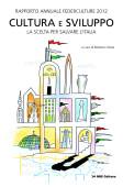 VIII Rapporto Annuale Federculture, 24Ore Cultura 2012