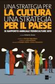 IX Rapporto Annuale Federculture, 24Ore Cultura 2013