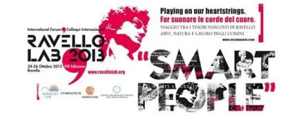 Edizione VIII – Ravello Lab 2013. SMART PEOPLE