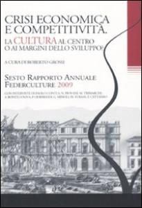 VI Rapporto Annuale Federculture, 2009