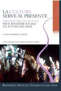 VII Rapporto Annuale Federculture, RCS 2011