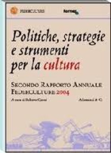II Rapporto Annuale Federculture, 2004
