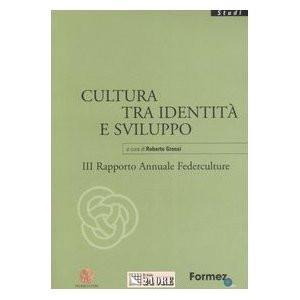 III Rapporto Annuale Federculture, 2006