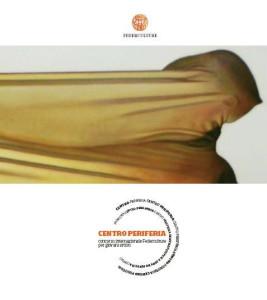 Centro-Periferia IV Edizione – 2010