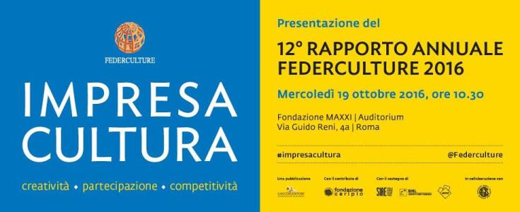 XII Rapporto Annuale Federculture – Impresa Cultura Creatività Partecipazione Competitività