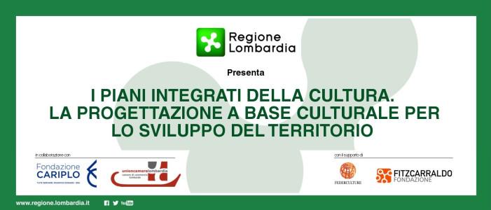 I piani integrati della cultura. La progettazione a base culturale per lo sviluppo del territorio