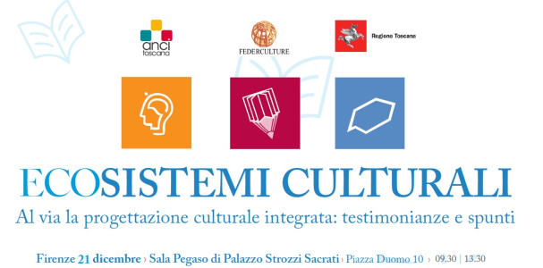 ECOSISTEMI CULTURALI – Al via la progettazione culturale integrata: testimonianze e spunti