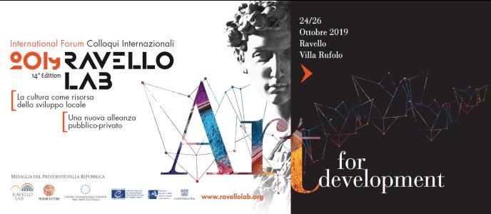 RAVELLO LAB 2019 La cultura come risorsa dello sviluppo locale. Una nuova alleanza pubblico-privato