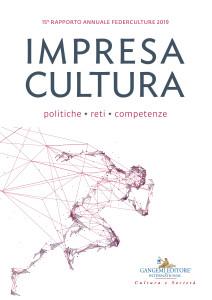 XV Rapporto Annuale Federculture, Gangemi Editore 2019