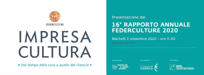 Presentazione IMPRESA CULTURA 16° Rapporto Annuale Federculture 2020