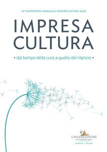 XVI Rapporto Annuale Federculture, Gangemi Editore 2020