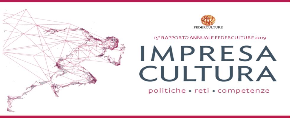 IMPRESA CULTURA. POLITICHE – RETI – COMPETENZE